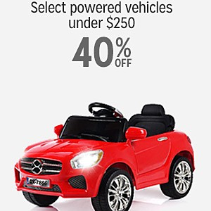 40% off select Powered Vehicles $250 and under