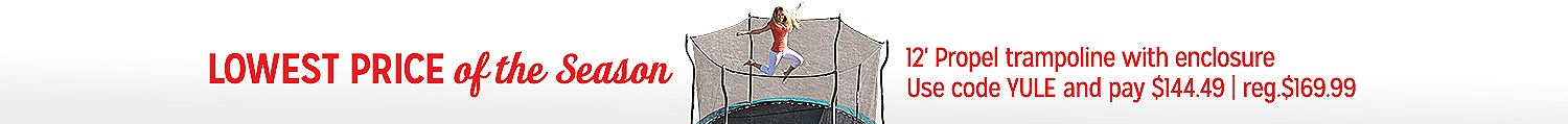 12' Propel Trampoline with enclosure | Lowest price of the season