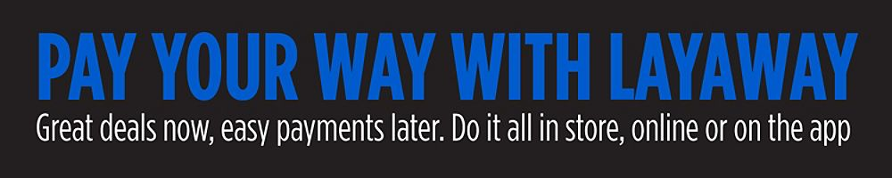Pay Your Way With Layaway Great Deals Now Easy Payments