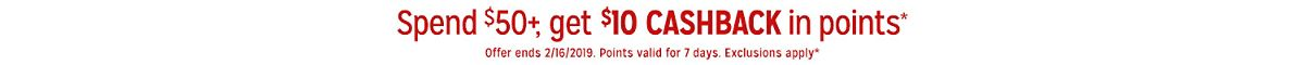 Spend $50+, get $10 CASHBACK in points