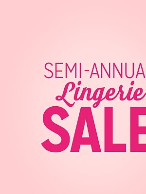 Semi-annual Lingerie Sale