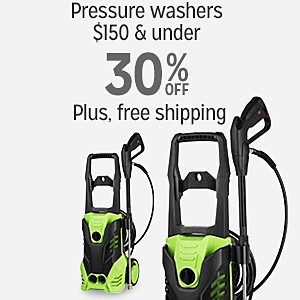 30% off or more on Pressure Washers $150 and under plus FREE SHIPPING