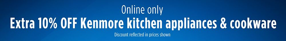 Extra 10% off Kenmore kitchen appliances & cookware
