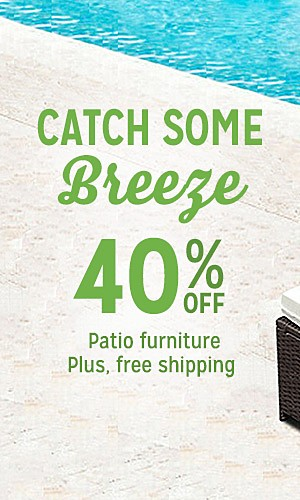 40% off patio furniture | plus, free shipping