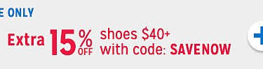 Extra 15% off shoes purchase of $40 with code SAVENOW