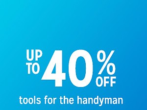 tools up to 40% off