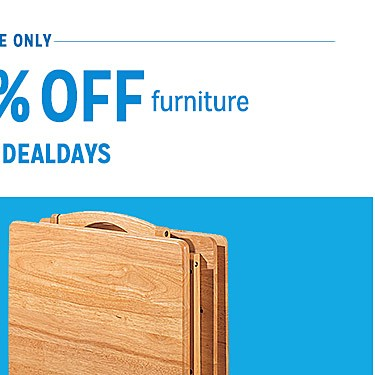 Extra 15% off furniture with code DEALDAYS