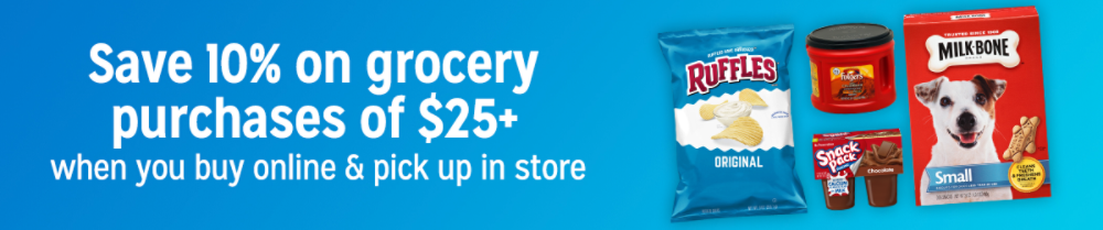 Save 10% on grocery purchases of $25+ when you buy online & pick up in store