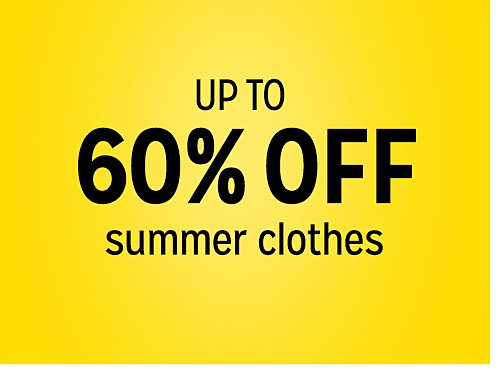 up to 60% off summer clothes
