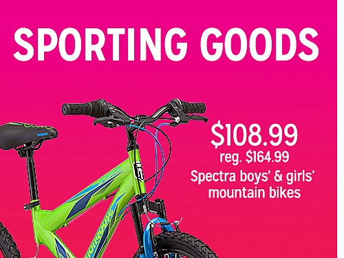 $108.99 reg. $164.99 Spectra boys' & girls' mountain bikes