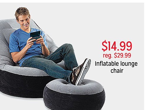 $14.99 reg $29.99 Inflatable Lounge Chair