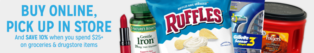 Buy Online, Pick Up In Store And save 10% when you spend $25+ on groceries & drugstore items