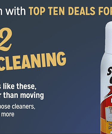 We're counting down with Top Ten Deals For You! Come back each day to see a new deal. #2 HOUSEHOLD CLEANING because at prices like these, cleaning is cheaper than moving.