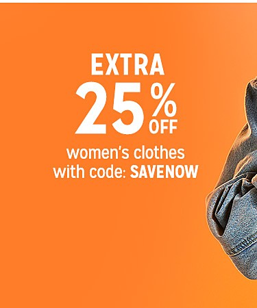 Extra 25% off women's clothes with code SAVENOW