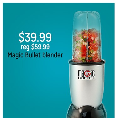 $39.99 reg $59.99. Magic Bullet Blender