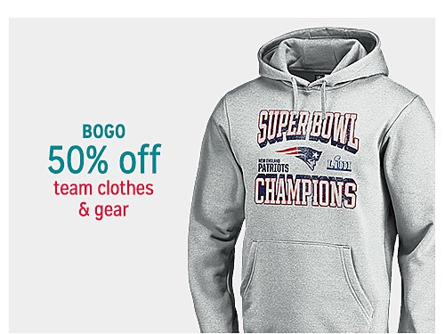 BOGO 50% off team clothes & gear