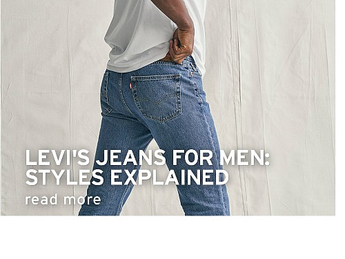 Levi's Jeans for Men: Styles Explained. read more