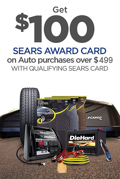 $100 Sears Award Card on Automotive purchases or services of $499+