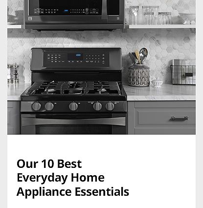 Our 10 Best Everyday Home Appliance Essentials
