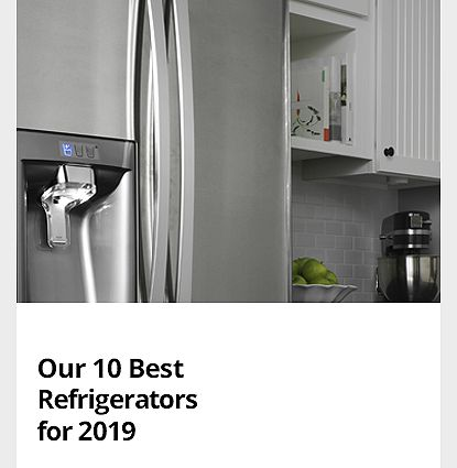 Our 10 Best Refrigerators for 2019