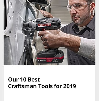 What's New - Our 10 Best Craftsman Tools of 2019