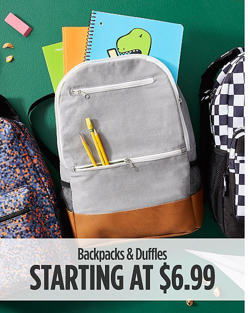 Duffles & Backpacks Starting at $6.99
