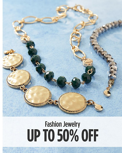 Up to 50% off Fashion Jewelry