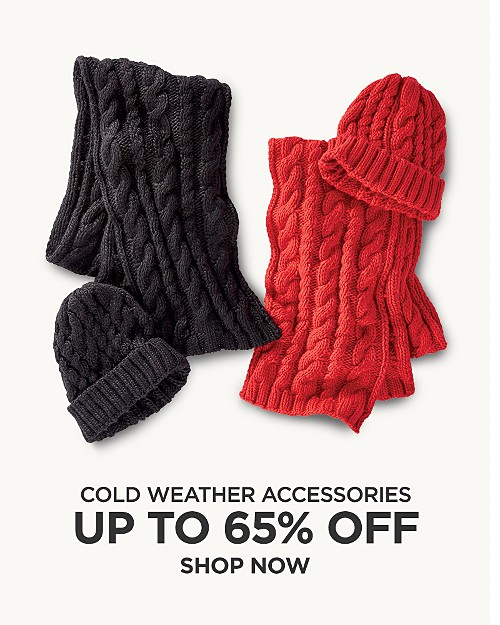 Up to 65% off cold weather accessories. Shop now