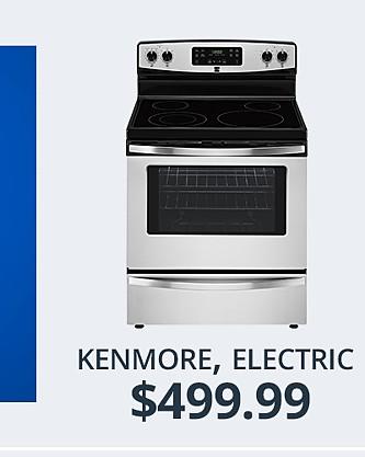 Kenmore Electric Range&#x3b; $499.99
