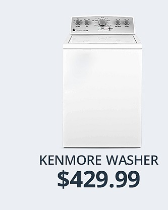 Kenmore top Load Washer&#x3b; $559.99