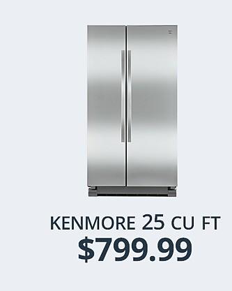 Kenmore 25 cu ft Refrigerator, $799.88