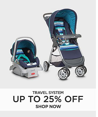 Travel systems up to 25% off
