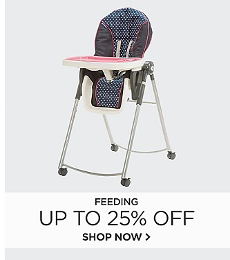 Feeding Up to 25% Off