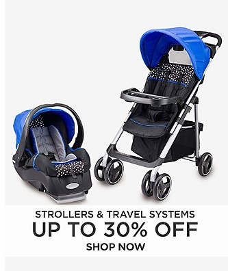Up to 30% Off Strollers and Travel Systems
