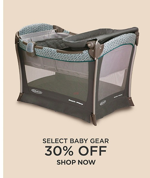 30% Off select baby gear. Shop now