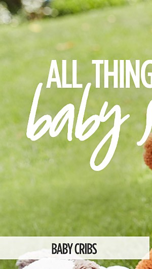 All things Baby Sale. Shop Baby Cribs