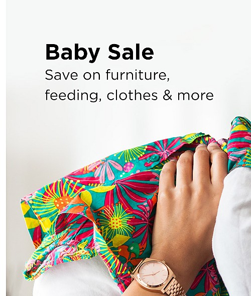 Baby Sale! Save on furniture, feeding, clothes & more. Shop All Baby