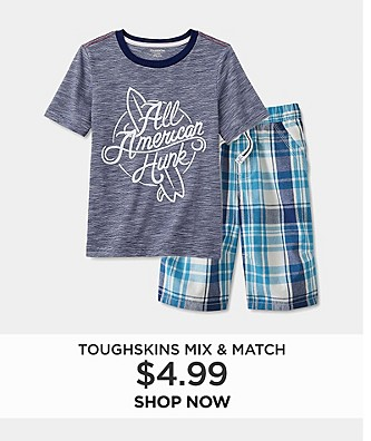 Toughskins mix & match $4.99