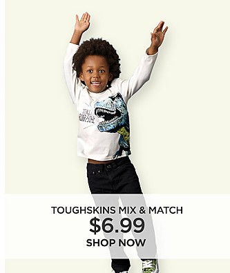 Toughskins mix & match $6.99