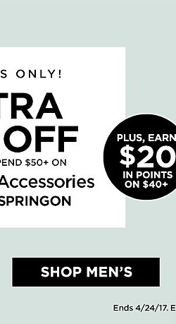 Members Only! Extra 25% Off When You Spend $50+ On Clothing and Accessories with code SPRINGON. Ends 4/24/17. Exclusions Apply. Plus, Earn $20 in Points on $40+