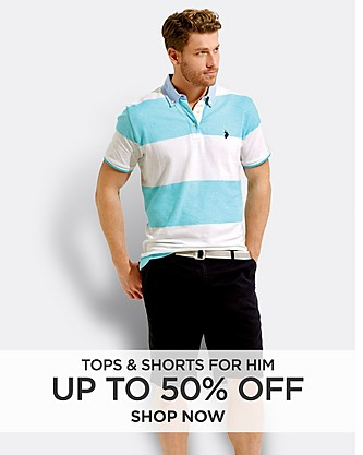 Up to 50% off Tops and Shorts for Him. Shop Now.