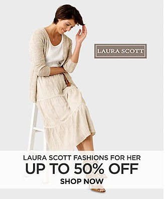 Up to 50% off Laura Scott Fashions for Her. Shop Now.