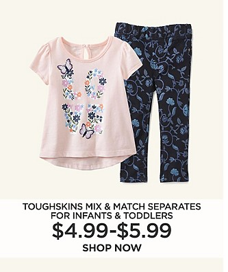 $4.99-$5.99 Toughskins Mix & Match Separates for Infants and Toddlers