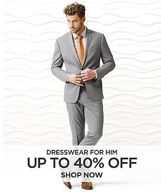 Up to 40% Dresswear for Him. Shop Now.