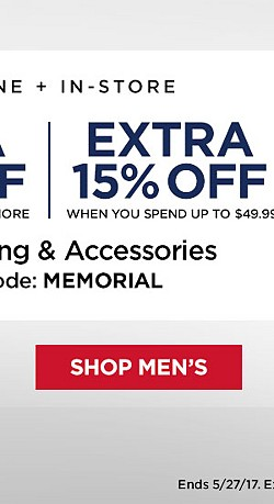 Online + In-Store! Extra 20% Off When You Spend $50 Or More. Extra 15% Off When You Spend Up To $49.99 On Clothing And Accessories With Code MEMORIAL. Ends 5/27/17. Exclusions Apply. Earn $20 in Points on $40+ Tops, Shorts, and Swimwear