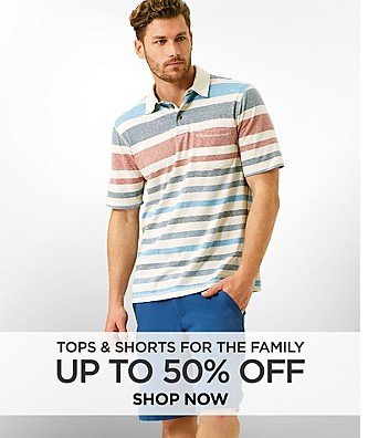 Up to 50% off Tops and Shorts for the Family. Shop Now.