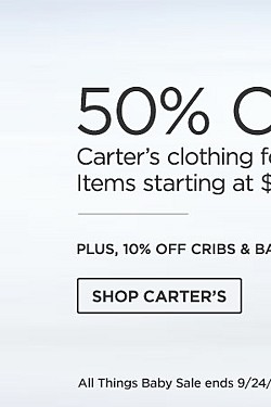 50% Off Carter's Clothing For Infants And Toddlers Items Starting At $5.99. Shop Now. Plus 10% Off Cribs & Baby Furniture.