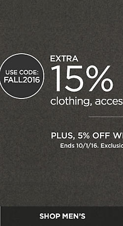 Extra 15% Off Clothing,  Accessories  & Fine Jewelry. Plus 5% Off With Sears Card. With Code FALL2016. Ends 10/1/16. Exclusions apply. See details. Plus Free Shipping Over $49.