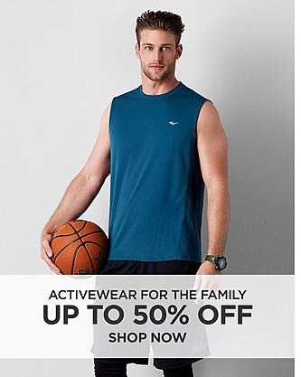 Up to 50% off Activewear for the Family. Shop Now.