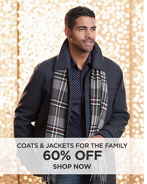 60% off Coats & Jackets for the Family. Shop Now